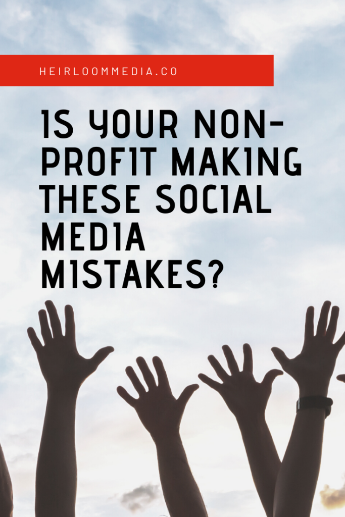 social media mistakes nonprofits